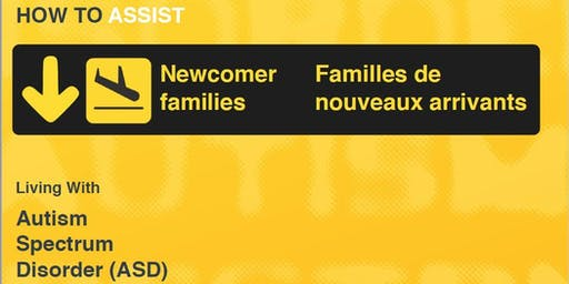 How to Assist Newcomer Families Living with ASD: Professional Workshop