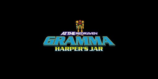 Gramma / Harper's Jar / Half Empty at the Red Raven