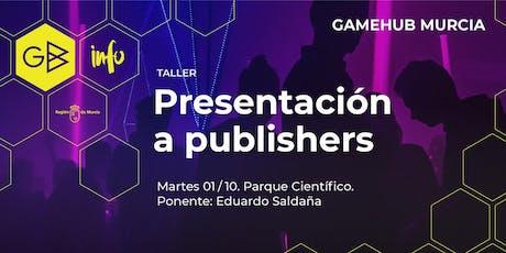 """Taller """"Presentación a publishers"""" entradas"""