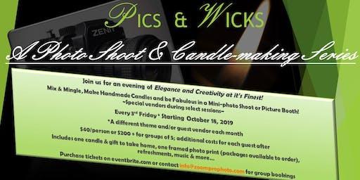 Pics & Wicks...A Photo Shoot & Candle-making Series