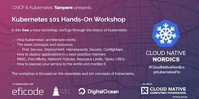 Kubernetes 101 Hands-On Workshop -- Tampere Meetup