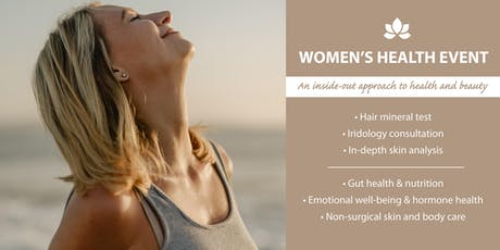 Women's Health Event: A Holistic Approach to Health and Beauty tickets