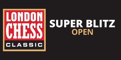 Super Blitz Open Tournament