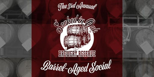 3rd Annual 'Soaked in Oak' Barrel-Aged Social