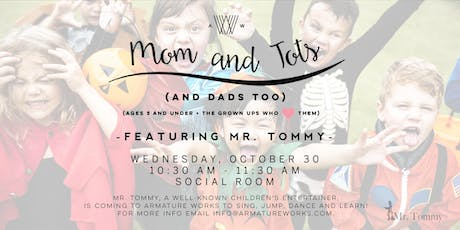 Mom and Tots (and Dads too) - Mr. Tommy Halloween Edition  tickets