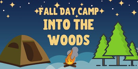 Fall Day Camp - Into the Woods tickets
