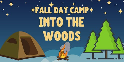 Fall Day Camp - Into the Woods