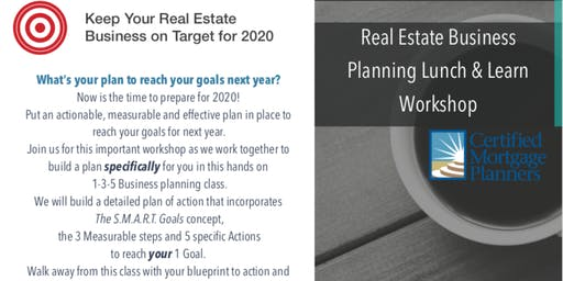 Lunch & Learn Workshop - Business Planning for Real Estate Agents
