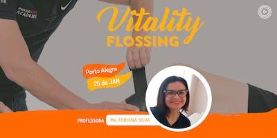 Vitality Flossing - Porto Alegre