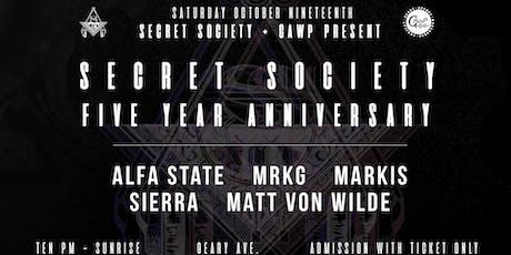 Secret Society & GAWP Present Secret Society 5 Year Anniversary tickets