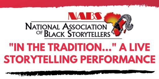 "NABS ""In The Tradition..."" A Live Storytelling Performance"