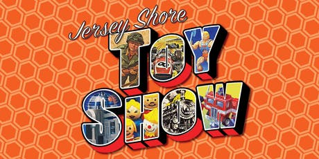 Jersey Shore Toy Show - October 20th 2019 tickets