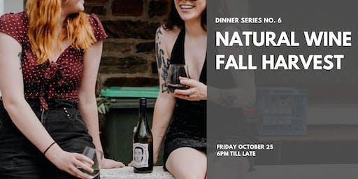 - HARVEST FEAST + NATURAL WINE -