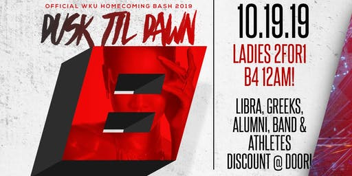 WKU Homecoming 2019: DUSK TIL DAWN 8 (Saturday)