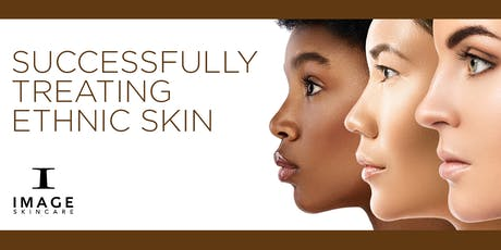 Successfully Treating Ethnic Skin and Product Pairing - San Jose, CA tickets