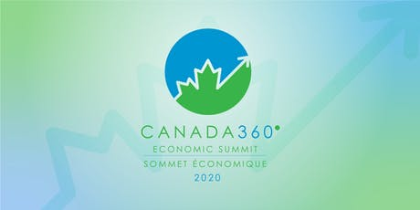 Canada 360° Economic Summit | Sommet économique Canada 360° tickets
