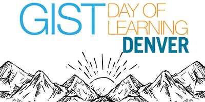 GIST Day of Learning Denver