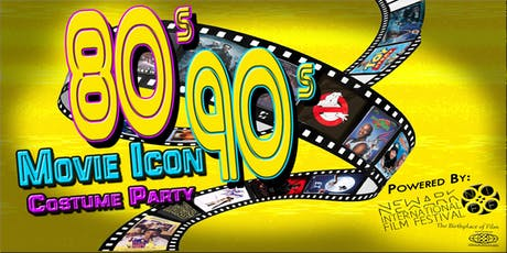 NEWARKIFF PRESENTS: 80'S & 90'S MOVIE ICON COSTUME tickets