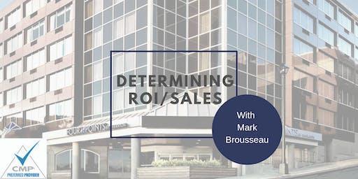 Determining ROI/Sales