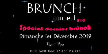 BRUNCH CONNECT #10 billets
