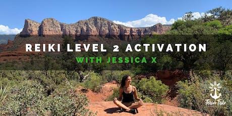 Reiki Level 2 Activation tickets