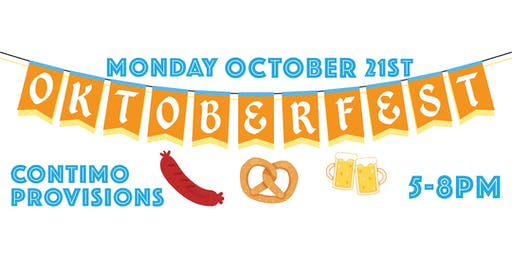 Oktoberfest at Grove: Contimo Provisions Pop-Up