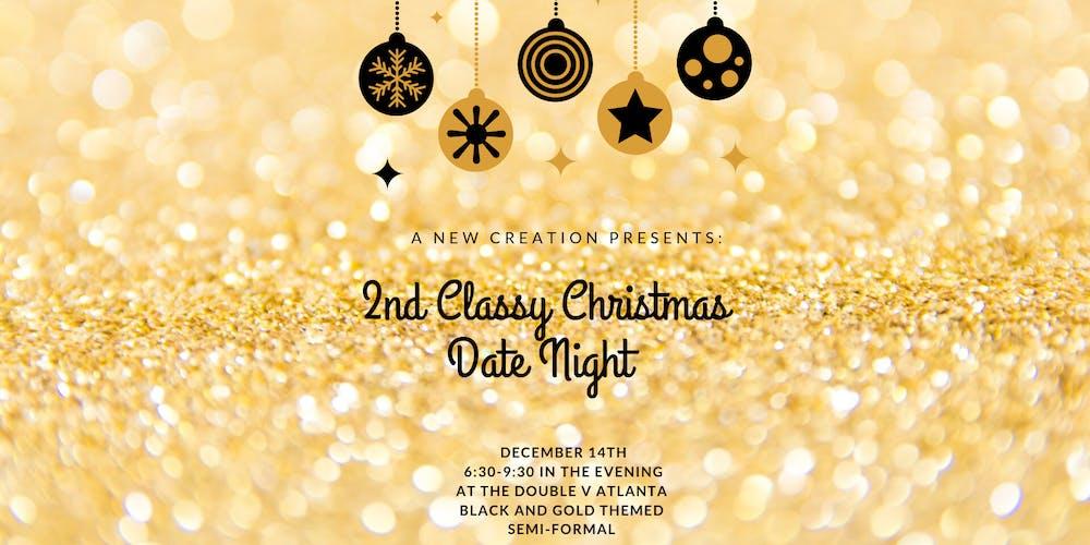 Christmas Date.2nd Classy Christmas Date Night