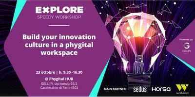 Speedy Workshop - Build an Innovation Culture in a Phygital Workspace