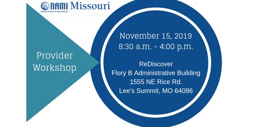 NAMI Missouri Provider Workshop - FREE CEUs