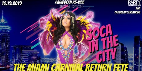 Caribbean Re-Vibe / Soca in the City tickets
