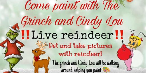 Paint with The Grinch and Cindy Lou (Live Reindeer)