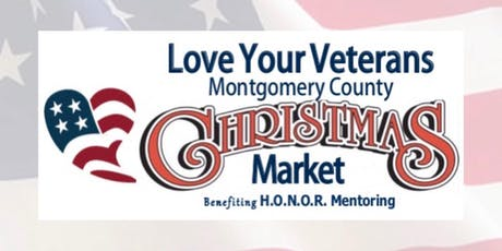 Love Your Veterans Montgomery County Christmas Market tickets