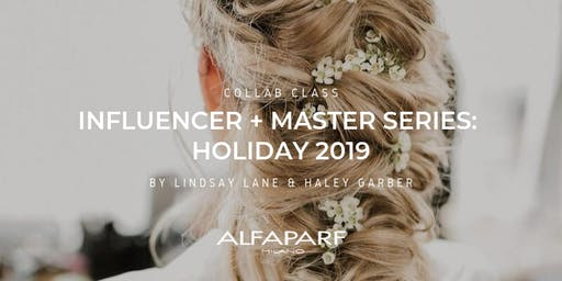 Influencer + Master Series: Holiday 2019