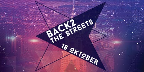 Back2 The Streets | 16+ tickets