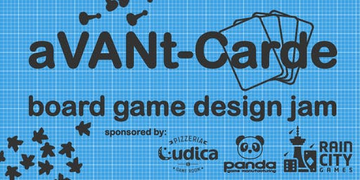 aVANt-Carde: Board Game Design Jam