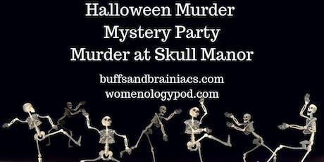Halloween Murder Mystery Party at Skull Manor tickets