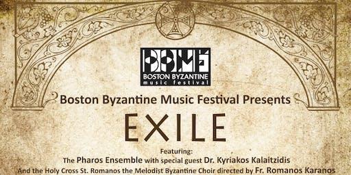 EXILE - Boston Byzantine Music Festival