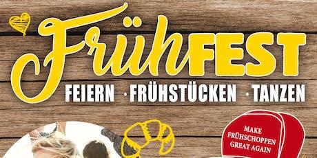 Früh Fest - Make Frühschoppen great again Tickets
