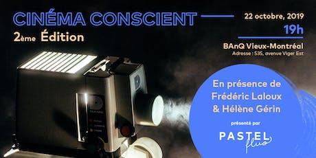 Ciné-Conscient + Échange, en présence de Frédéric Laloux & Hélène Gérin billets