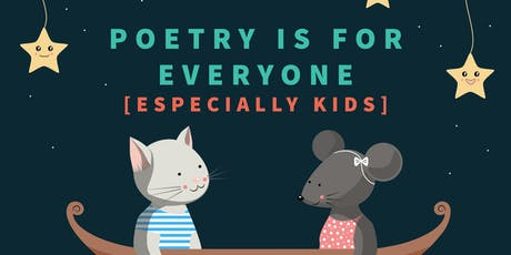 Poetry is for Everyone (Especially Kids) tickets