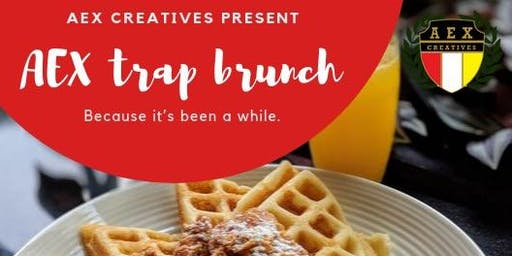 AEX Trap Brunch