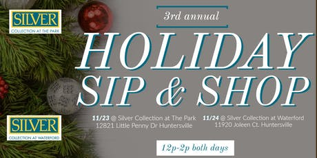 3rd Annual Holiday Sip & Shop at Silver Collection Huntersville tickets