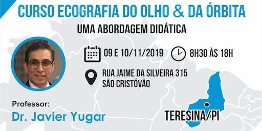 OFTALMOLOGIA - Ecografia do Olho e da Órbita -  Teresina/PI