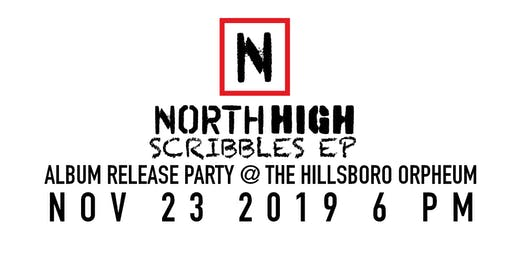 North High - Scribbles Release Party
