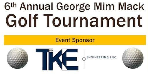 6th Annual George Mim Mack Charity Golf Tournament