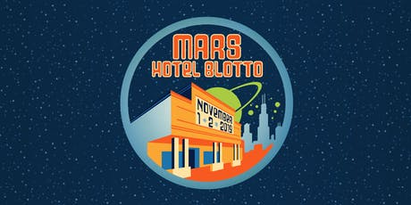 MARS Hotel Blotto 2019 tickets