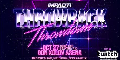 IMPACT Wrestling - Throwback Throwdown tickets