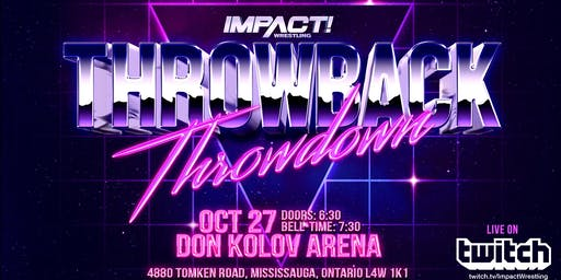 IMPACT Wrestling - Throwback Throwdown