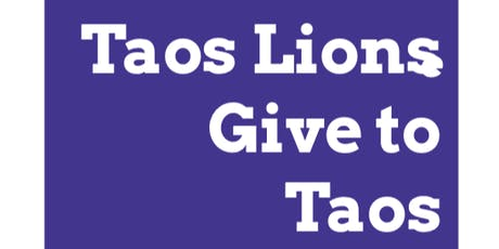 Taos Lions Give to Taos Kids- 2019 tickets
