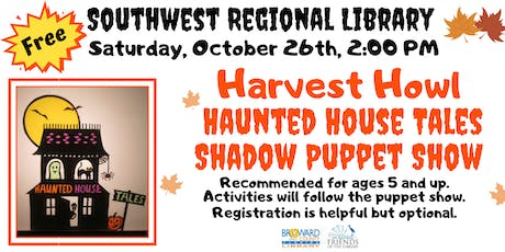 Harvest Howl -Shadow puppet show and activities @Southwest Regional Library tickets